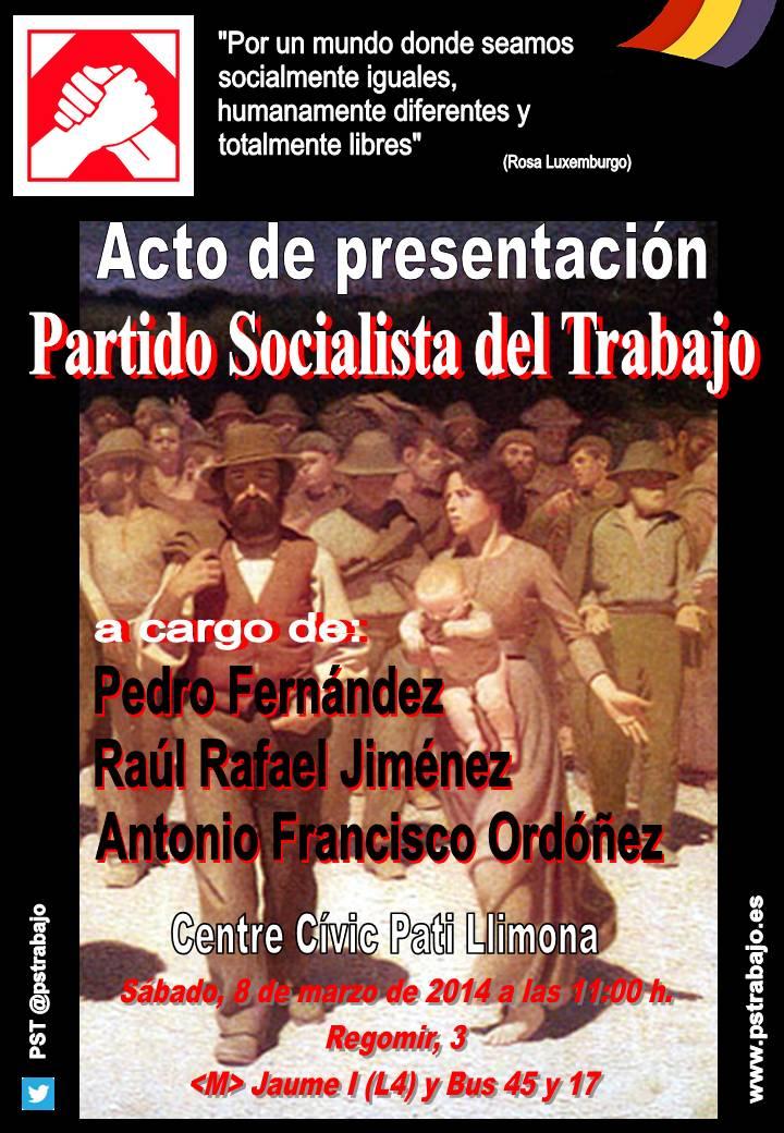 Cartel de presentación pública del Partido Socialista del Trabajo (PST)